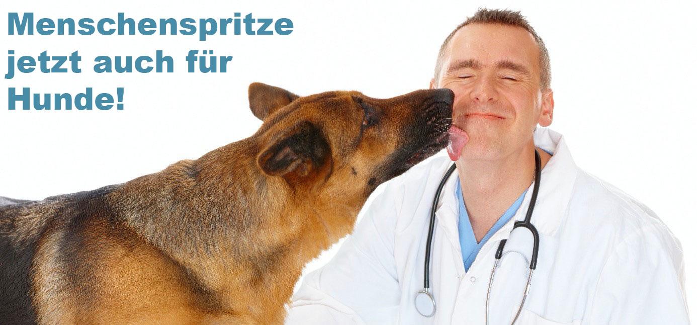 Menschenspritze jetzt auch für Hunde!